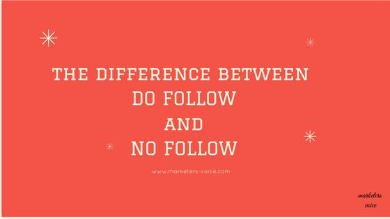 الفرق بين الدوفلو do follow و النوفلو no follow  .