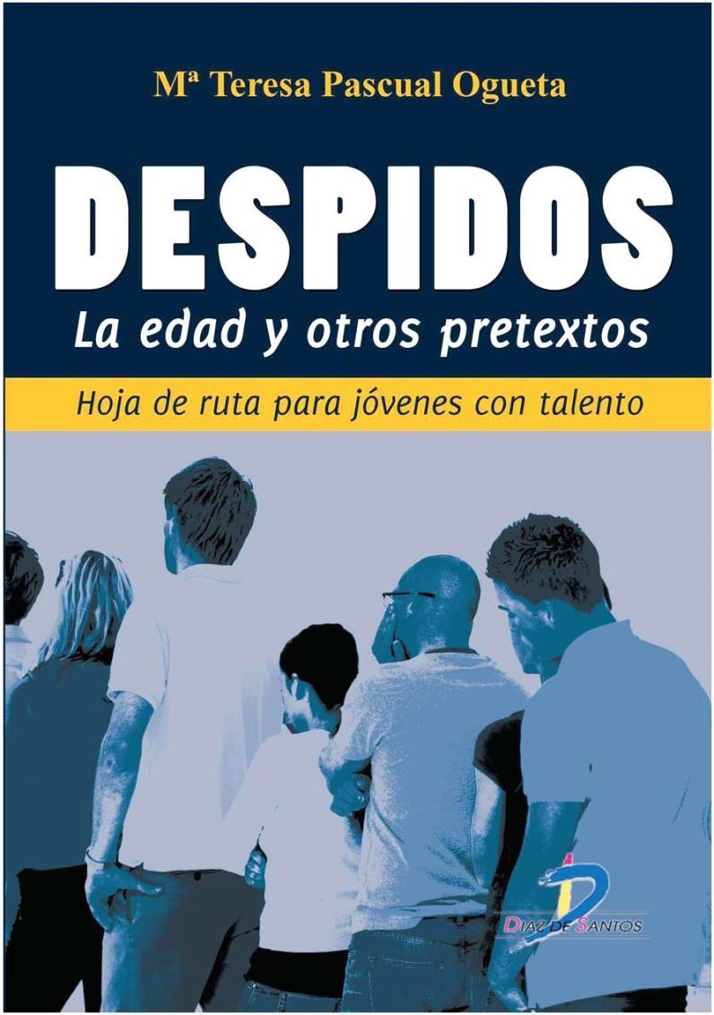 Despidos: La edad y otros pretextos – María Teresa Pascual Ogueta
