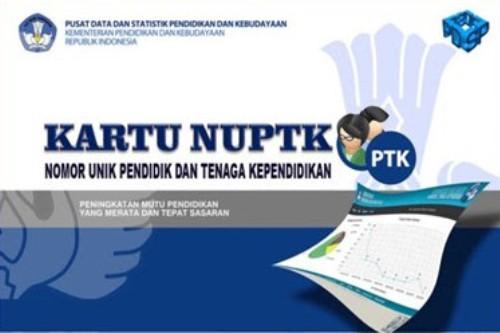 Syarat dan Cara mendapatkan NUPTK Baru 2017/2018