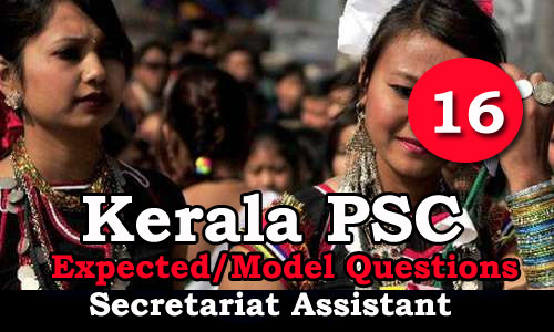 Kerala PSC - Secretariat Assistant Expected / Important Questions - 16