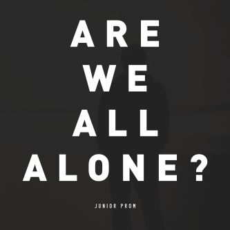 Are We All Alone?