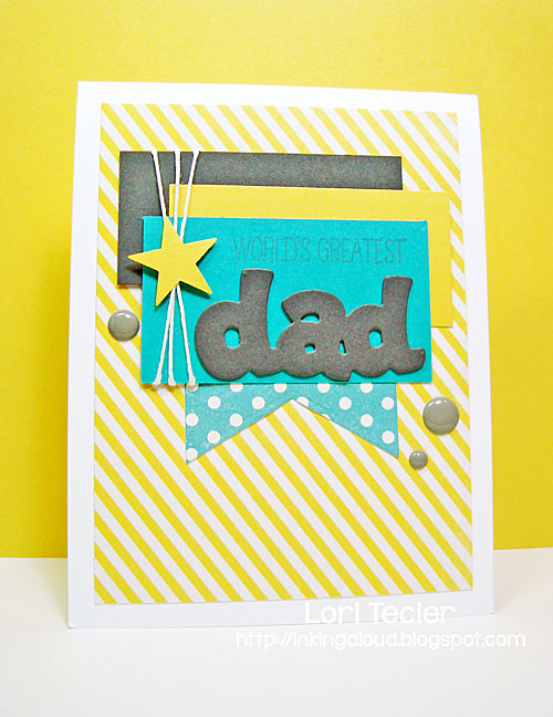 World's Greatest Dad card-designed by Lori Tecler/Inking Aloud-stamps from WPlus9