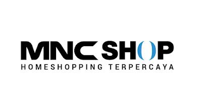 Daftar Lowongan Kerja MNC Shop
