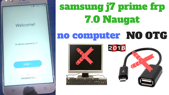 How To Bypass Google Account On Samsung J7 Prime Without Pc