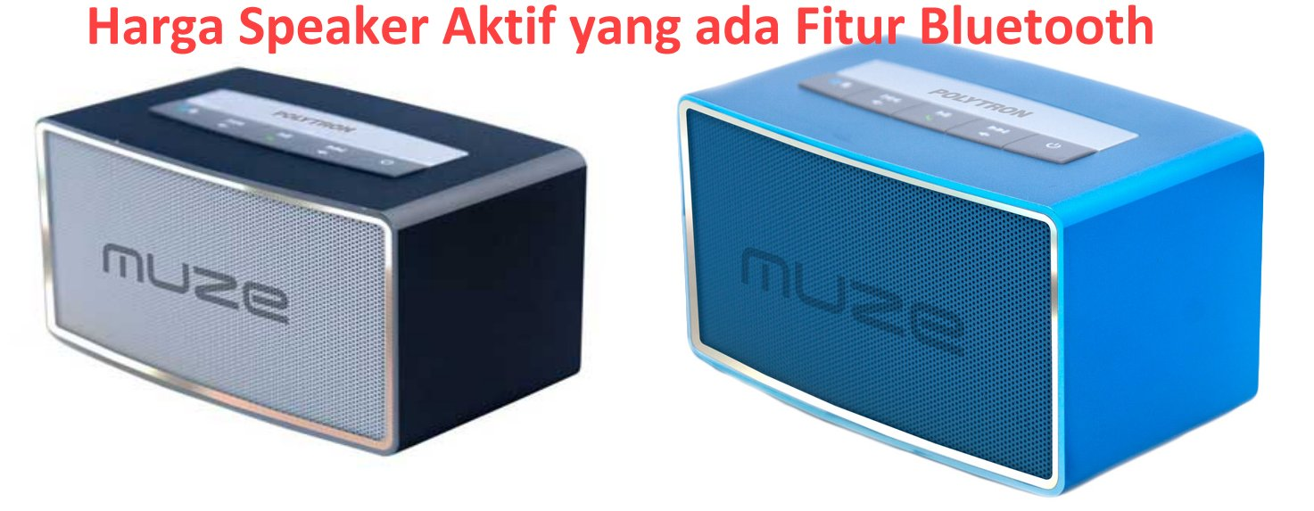 Polytron Pas21 Speaker Active3 Daftar Harga Terbaru Dan Terlengkap Sharp Active Cbox 1200ubl2 22000 Watt Pmpo Double Woofer Jual Aktif Simbada Welcome To B635ubo Muze Bluetooth Php B1