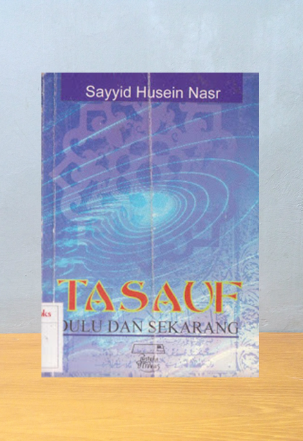 TASAWUF DULU DAN SEKARANG, Sayyid Husein Nasr