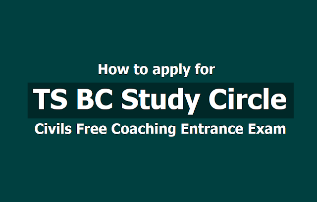How to apply for TS BC Study Circle Civils Free Coaching Entrance Exam 2019, Apply online till July 20