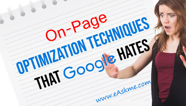 On-Page Optimization Techniques that Google Hates: eAskme