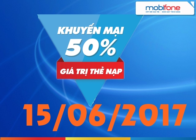 Khuyến mãi nạp thẻ Mobifone ngày 15/6/2017