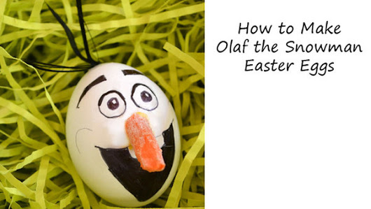 How to Make Olaf the Snowman Easter eggs