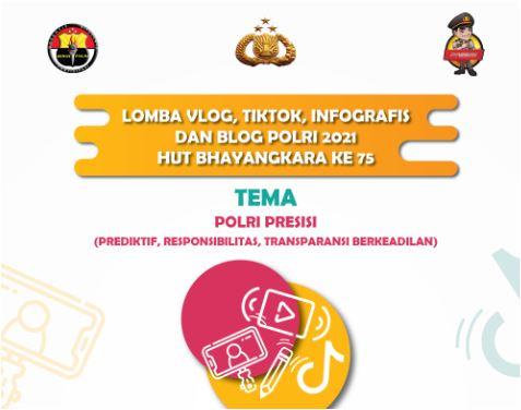 Lomba Vlog, Tiktok, Infografis, dan Blog Polri 2021 HUT Bhayangkara Ke-75