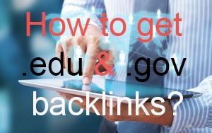 How to get .edu & .gov backlinks?