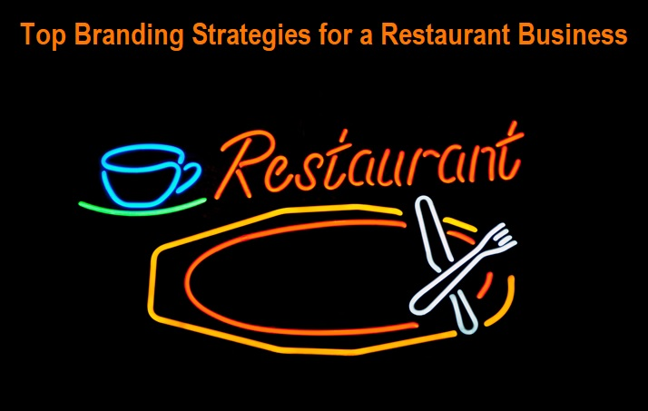 Top Branding Strategies for a Restaurant Business