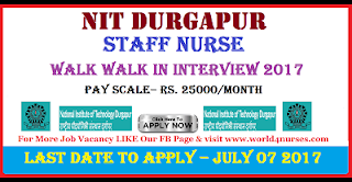 http://www.world4nurses.com/2017/07/nit-durgapur-staff-nurse-walk-in-july.html