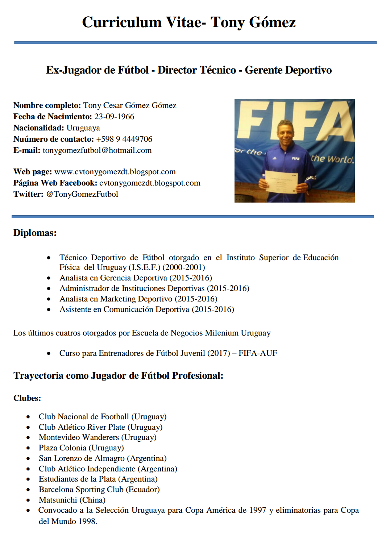 curriculum vitae d t  futbol profesional tony gomez uruguay    recibido en gerencia deportiva