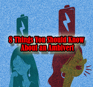 8 Things You Should Know About an Ambivert