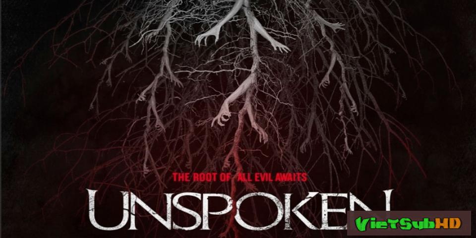 Phim Ngôi Nhà Chết Chóc VietSub HD | The Unspoken 2016