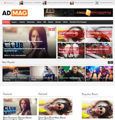 Ad Mag Responsive fresh design For newspaper, magazine, fashion, lifestyle blog Awesome Slideshow Red, black, white Latest or breaking news widget ready Right sidebar Minimalist Ads ready Gallery style Gird view Drop down menu Minimalist Complete SEO ready Free premium blogger theme 2 Columns layout 3 columns footer Blogger Template Free Download