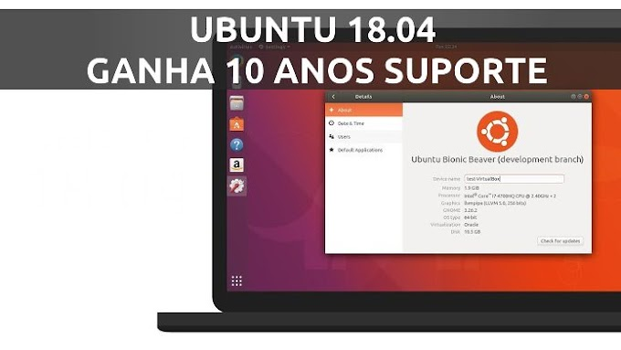 Ubuntu 18.04 LTS ganha 10 anos de suporte