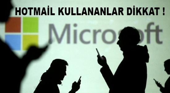 Hotmail kullananlar dikkat !