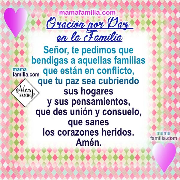 http://www.mamafamilia.com/2017/07/oracion-por-paz-en-la-familia-por.html