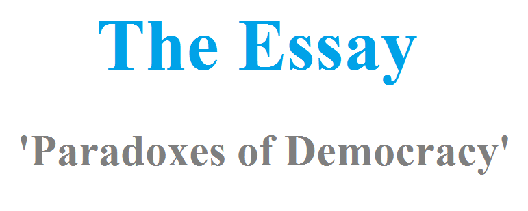 Paradoxes of Democracy: The Essay