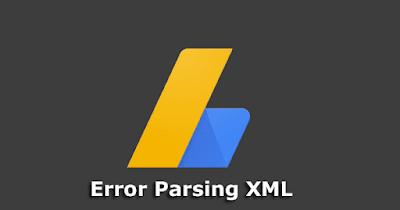 ব্লগার Themes এ AdSense Error Parsing XML সমস্যার সমাধান
