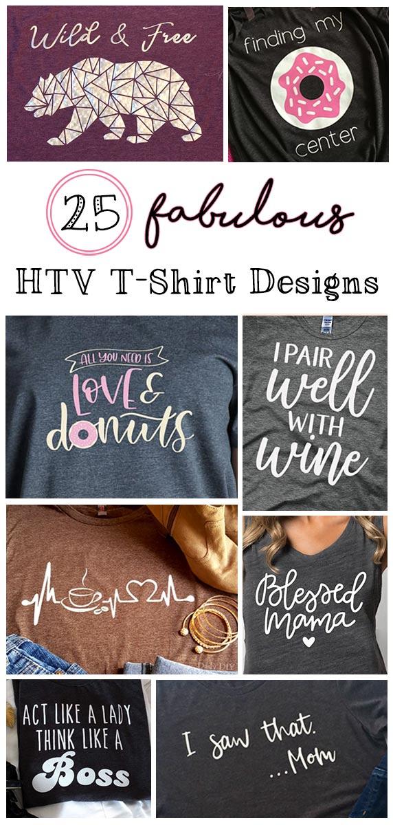 25 Beautiful Htv T Shirt Designs The Kim Six Fix