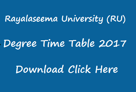 degree time table 2017 rayalaseema university