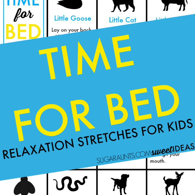 Try these bedtime relaxation stretches for kids.