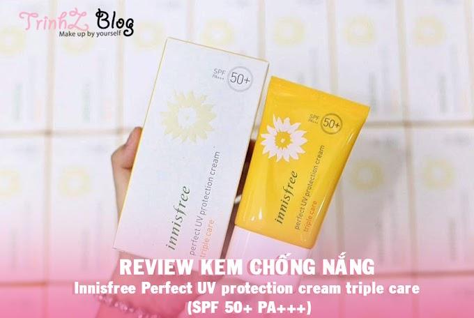 [REVIEW]  Kem Chống Nắng Innisfree Perfect UV Protection Cream Triple Care (SPF 50+ PA+++)- một trải nghiệm tốt với mỹ phẩm mid-end Hàn Quốc