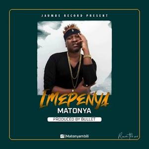 Download Audio | Matonya - Imepenya