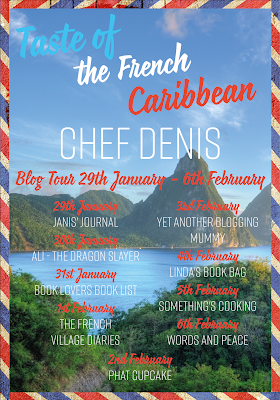French Village Diaries book review Taste of the French Caribbean Chef Denis blog tour