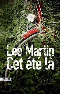 Cet été là - Lee Martin