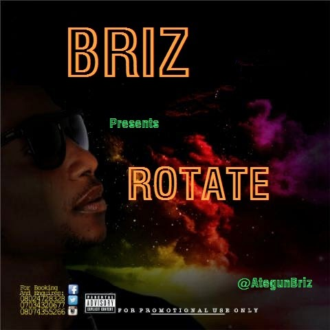 New Music:Briz - Rotate