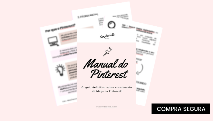 Manual do Pinterest – o guia definitivo sobre crescimento de blogs