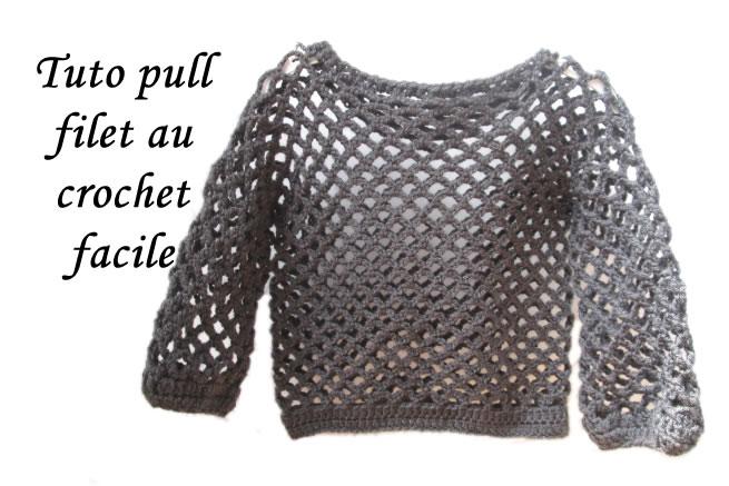 Les tutos de fadinou tuto pull filet au crochet toutes tailles facile et rapide - Maille coulee au crochet ...