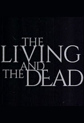 The Living and the Dead 1X03