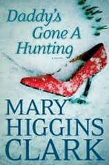 Just Finished... Daddy's Gone a Hunting by Mary Higgins Clark