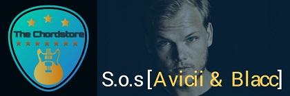 S.O.S Guitar Chords ACCURATE | Avicii & Blacc
