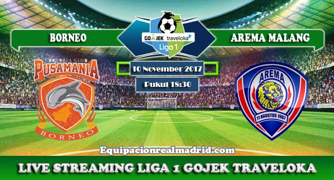 live streaming borneo vs arema 10 november 2017