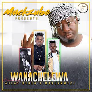 AUDIO | Aslay Ft  Beka Flavour, Mbalamwezi & Mack Zube