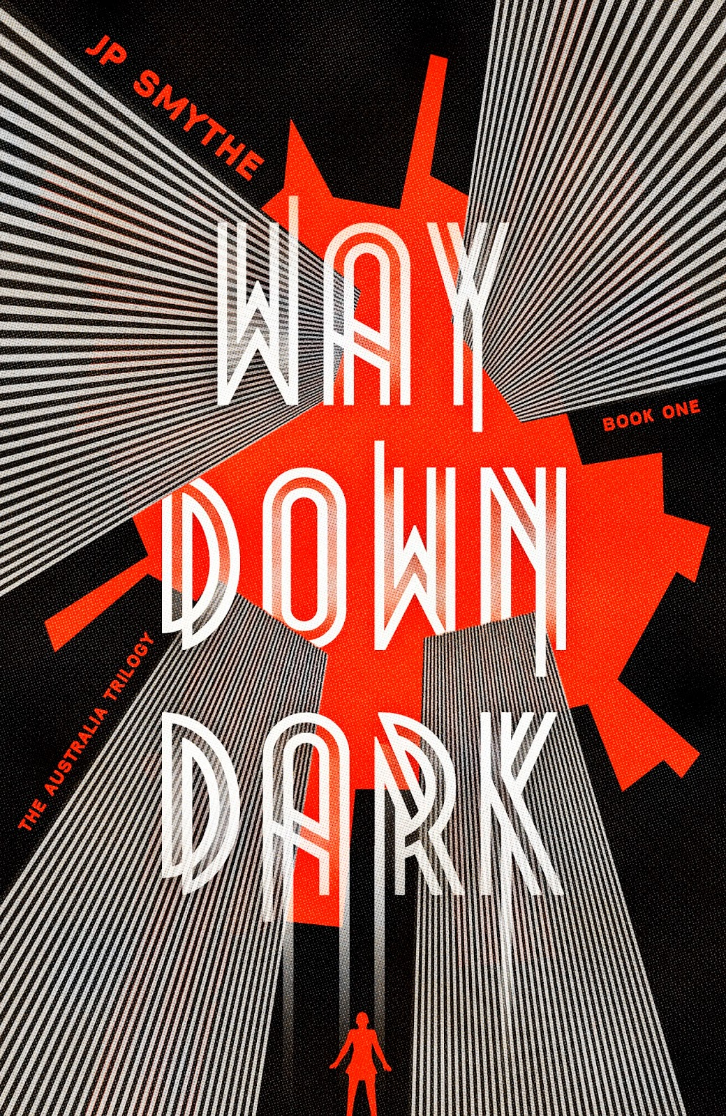 Way Down Dark James Smythe