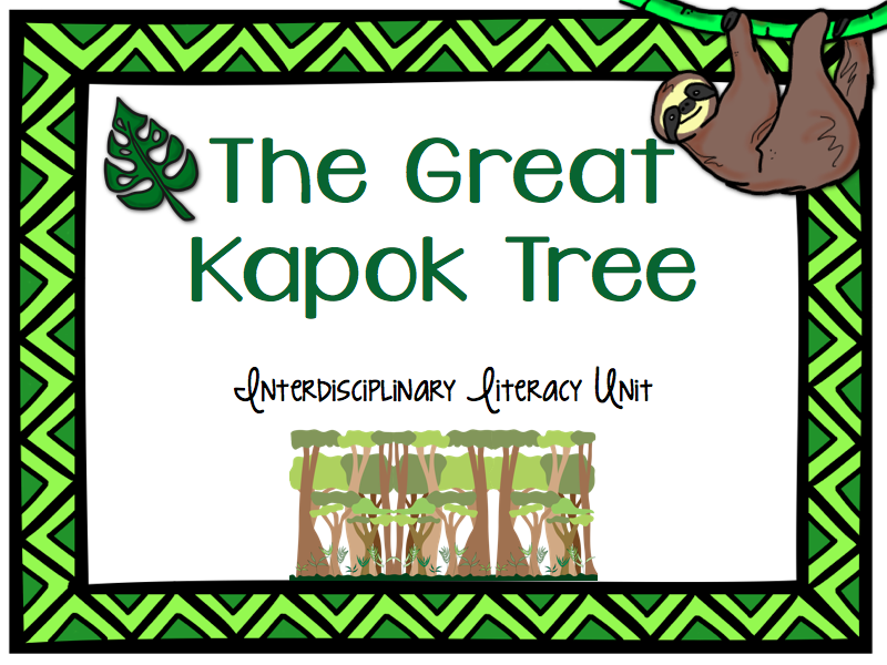 https://www.teacherspayteachers.com/Product/The-Great-Kapok-Tree-Interdisciiplinary-Literacy-Unit-1697143