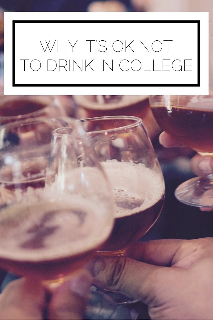 Click to read now, or pin to save for later! Sometimes it feels like EVERYONE is drinking in college, but here's exactly why it's ok if you decide not to