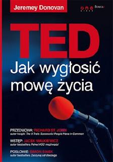 TED. Jak wygłosić mowę życia - Jeremey Donovan