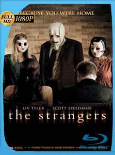 Los Extraños (2008) HD [1080p] Latino [GoogleDrive] DizonHD