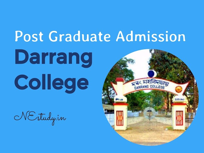 Admission 2017 at Darrang College, Tezpur for PG courses in Zoology, Botany, Geography and Assamese