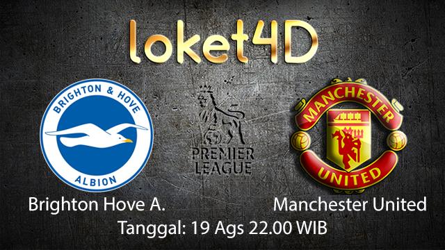 Prediksi Bola Jitu Tottenham Brighton Hove Albion vs Manchester United (English Premier League)