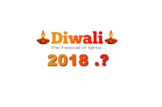 Diwali,Festival, Laxmi Pujan, Deepawali, Celebration, Date, 2018